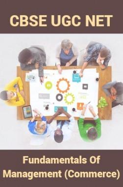 CBSE UGC NET : Fundamentals Of Management (Commerce)