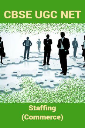 CBSE UGC NET : Staffing (Commerce)