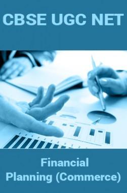 CBSE UGC NET : Financial Planning (Commerce)