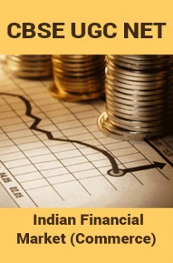 CBSE UGC NET : Indian Financial Market (Commerce)