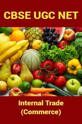 CBSE UGC NET : Internal Trade (Commerce)