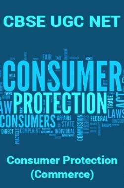 CBSE UGC NET : Consumer Protection (Commerce)