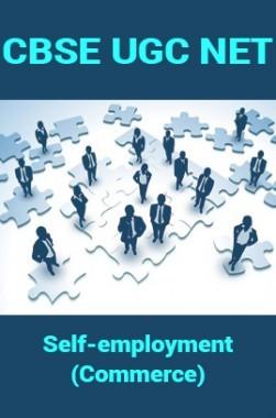 CBSE UGC NET : Self-employment (Commerce)