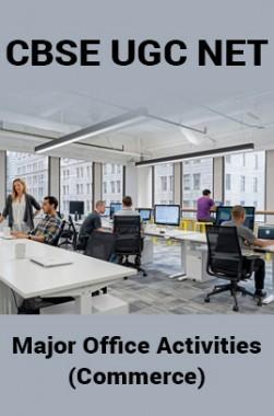CBSE UGC NET : Major Office Activities (Commerce)