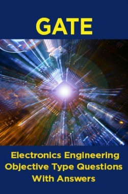 GATE Electronics Engineering Objective Type Questions With Answers