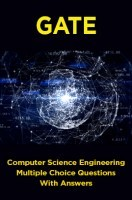 GATE Computer Science Engineering Multiple Choice Questions With Answers