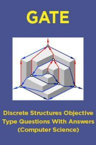 GATE Discrete Structures Objective Type Questions With Answers (Computer Science)