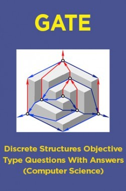 Download GATE Discrete Structures Objective Type Questions With Answers  (Computer Science) by Panel Of Experts PDF Online