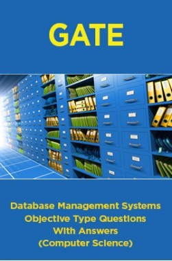 Download GATE Database Management Systems Objective Type Questions With  Answers (Computer Science) by Panel Of Experts PDF Online