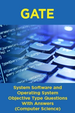 GATE System Software and Operating System Objective Type Questions With Answers (Computer Science)