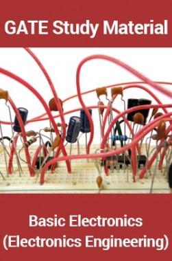 GATE Study MaterialBasic Electronics (Electronics Engineering)
