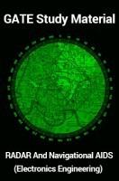 GATE Study Material RADAR And Navigational AIDS (Electronics Engineering)