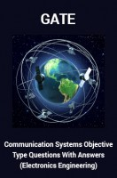 GATE Communication Systems Objective Type Questions With Answers (Electronics Engineering)
