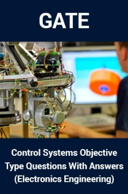 GATE Control Systems Objective Type Questions With Answers (Electronics Engineering)