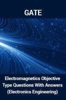 GATE Electromagnetics Objective Type Questions With Answers (Electronics Engineering)