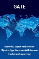 GATE Networks, Signals And Systems Objective Type Questions With Answers (Electronics Engineering)