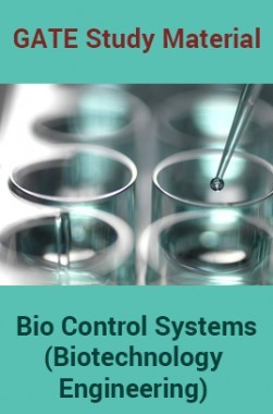 GATE Study Material Bio Control Systems (Biotechnology Engineering)