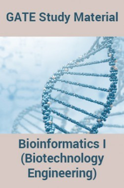 GATE Study Material Bioinformatics I (Biotechnology Engineering)