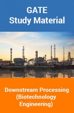 Download GATE Study Material Downstream Processing (Biotechnology  Engineering) by Panel Of Experts PDF Online