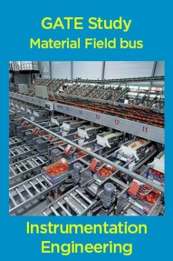 GATE Study Material Field bus (Instrumentation Engineering)