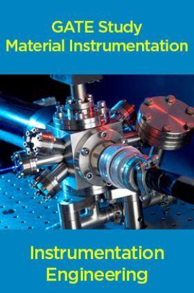 GATE Study Material Instrumentation (Instrumentation Engineering)