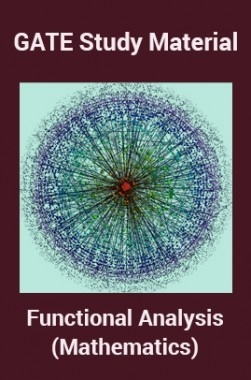 GATE Study Material Functional Analysis (Mathematics)