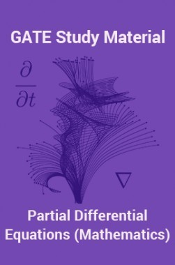 Download GATE Study Material Partial Differential Equations (Mathematics)  by Panel Of Experts PDF Online