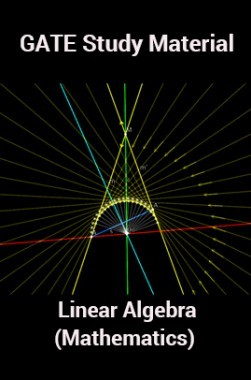 Download GATE Study Material Linear Algebra (Mathematics) by Panel Of  Experts PDF Online