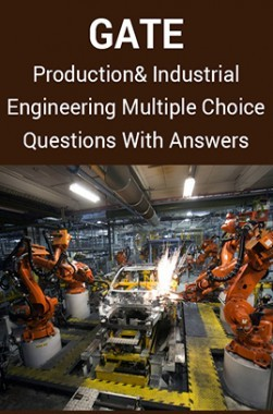 Download GATE Production and Industrial Engineering Multiple Choice  Questions With Answers by Panel Of Experts PDF Online