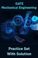 GATE Mechanical Engineering Practice Set With Solution