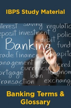 IBPS Study Material For Banking Terms And Glossary