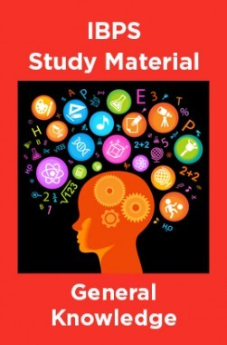 IBPS Study Material For General Knowledge