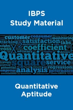 IBPS Study Material For Quantitative Aptitude