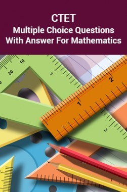 CTET Multiple Choice Questions With Answer For Mathematics