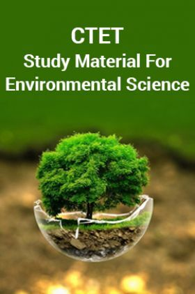 CTET Study Material For Environmental Science