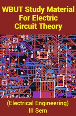 WBUT Study Material For Electric Circuit Theory (Electrical Engineering) III Sem