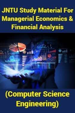 JNTU Study Material ForManagerial Economics And Financial Analysis (Computer Science Engineering)