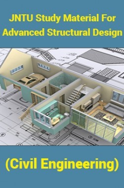 JNTU Study Material ForAdvanced Structural Design (Civil Engineering)