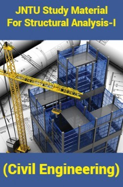 JNTU Study Material ForStructural Analysis-I (Civil Engineering)