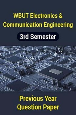 WBUT Electronics And Communication Engineering 3rd Semester Previous Year Question Paper