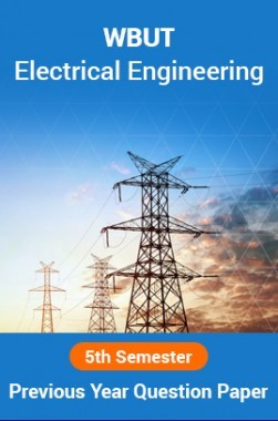 WBUT Electrical Engineering 5th Semester Previous Year Question Paper