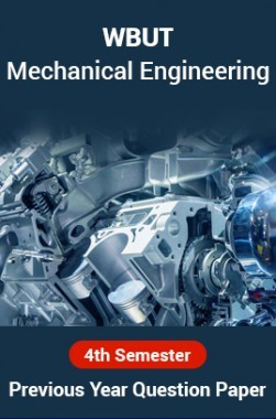 WBUT Mechanical Engineering 4th Semester Previous Year Question Paper