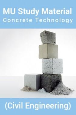 MU StudyMaterialFor Concrete Technology(CivilEngineering)