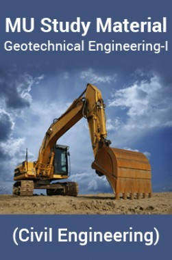 MU Study Material For Geotechnical Engineering-I (Civil Engineering)
