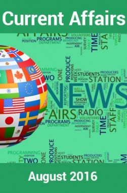 Current Affairs August 2016