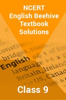 Download NCERT English Beehive Textbook Solutions For Class 9 by Panel Of  Experts PDF Online