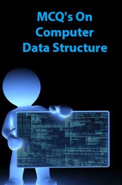 MCQs On Computer Data Structure