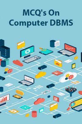 MCQs On Computer DBMS