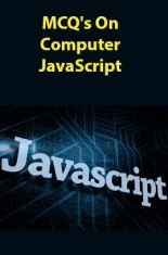 Download MCQs On Computer JavaScript by Panel Of Experts PDF Online