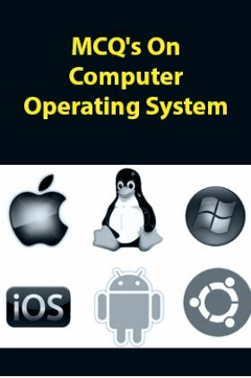 MCQs On Computer Operating System